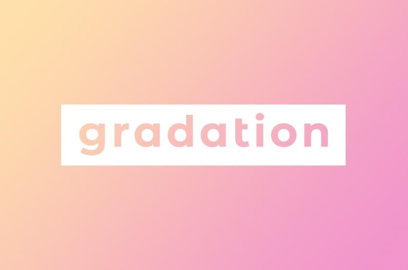 ダサイと廃れた「グラデーション」が、おしゃれになってトレンドデザインに!
